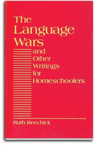 Language Wars and Other Writings for Homeschoolers by Arrow Pr