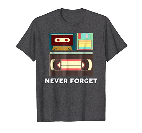 Funny Never Forget Floppy Disk, VHS and Cassette Tapes Shirt - 5 Colors - S to XL