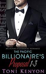 The Pacific Billionaire's Proposal: (Books 1-3) An Alpha Billionaire Romance (Pacific Billionaires)