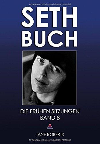 SETH-BUCH - DIE FRÜHEN SITZUNGEN, Band 8
