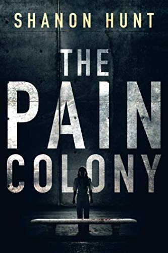 The Pain Colony