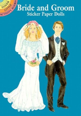 Bride and Groom Sticker Paper Dolls (Dover Little Activity Books Paper Dolls)