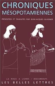 Chroniques mésopotamiennes par Jean-Jacques Glassner