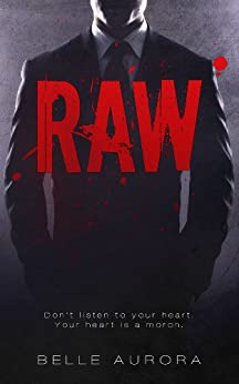 RAW by [Aurora, Belle]