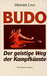 Budo: Der geistige Weg der Kampfkünste