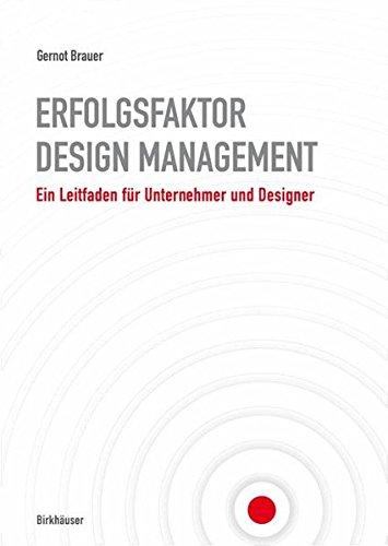 Erfolgsfaktor Design-Management: Ein Leitfaden für Unternehmer und Designer