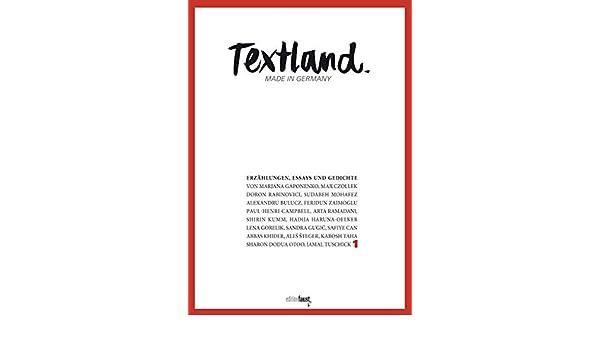 Textland Made In Germany Erzählungen Essays Und Gedichte