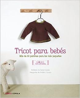 Tricot para bebés: Más de 50 patrones para los más pequeños Hobbies: Amazon.es: AA. VV., Daruma: Libros