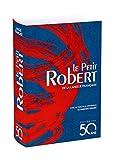 Le Petit Robert De La Langue Francaise 2018 (Dictionnaires le Robert) (French Edition)