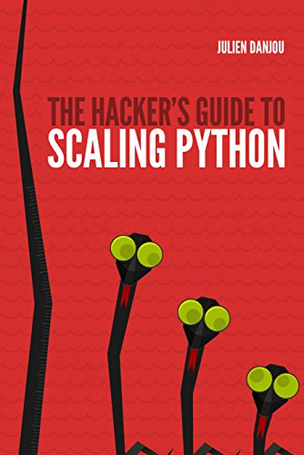 Amazon the hackers guide to scaling python ebook julien the hackers guide to scaling python by danjou julien fandeluxe Image collections