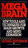 img - for Megabrain: New Tools and Techniques for Brain Growth and Mind Expansion book / textbook / text book