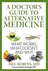 BY Borins, Mel ( Author ) [ A DOCTOR'S GUIDE TO ALTERNATIVE MEDICINE: WHAT WORKS, WHAT DOESN'T, AND WHY ] Oct-2014 [ Paperback ]
