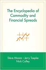 Amazon Com The Encyclopedia Of Commodity And Financial border=