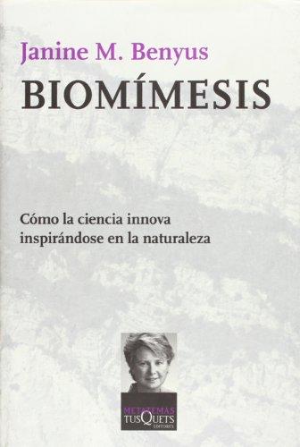 Descargar Libro Biomímesis: Innovaciones Inspiradas Por La Naturaleza Janine M. Benyus