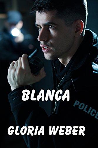 Blanca by [Weber, Gloria]