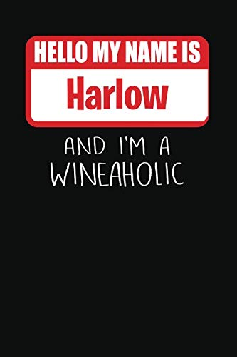 Hello My Name is Harlow And I'm A Wineaholic: Wine Tasting Review Journal