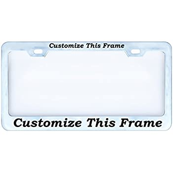 Amazon.com: Custom License Plate Frame PERSONALIZE On Line Now ...