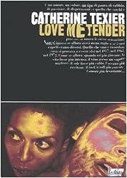 Love Me Tender (Italian Edition)