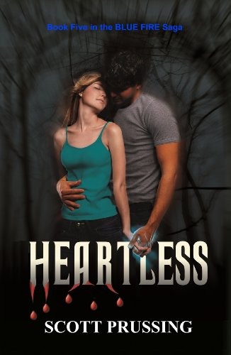 Book: Heartless (Blue Fire Saga) by Scott Prussing