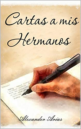 Carta a mis hermanos (Spanish Edition) - Kindle edition by ...
