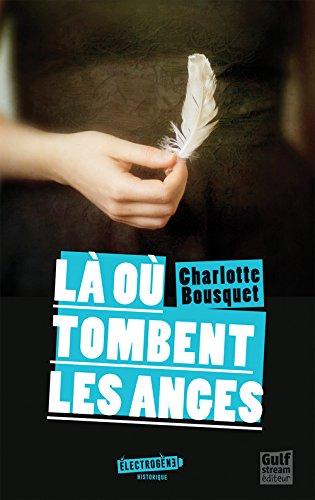 La où tombent les anges de Charlotte Bousquet 418Qu6mL4UL