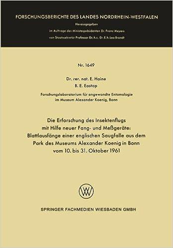 Die Erforschung des Insektenflugs mit Hilfe neuer Fang- und Messgeräte: Blattlausfänge einer englischen Saugfalle aus dem Park des Museums Alexander . ... des Landes Nordrhein-Westfalen)