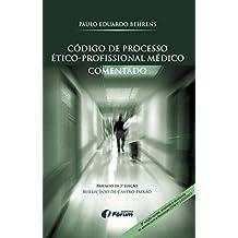 Código de Processo Ético- Profissional Médico Comentado