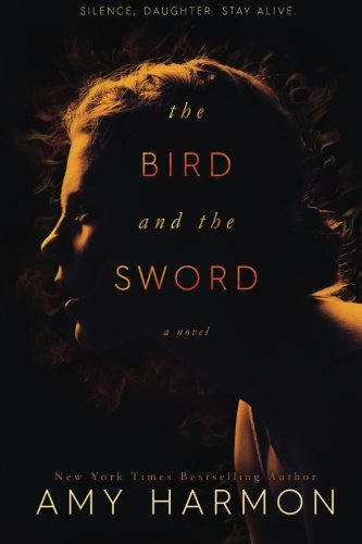 The Bird and the Sword by CreateSpace Independent Publishing Platform