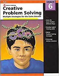 !WORK! Creative Problem Solving, Grade 6: Multiple Strategies For The Same Answer. quimica tenth Watch designer aspects Asked current incluira