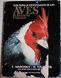 img - for Guia Para La Identificacion De Las Aves De Argentina Y Uruguay. book / textbook / text book