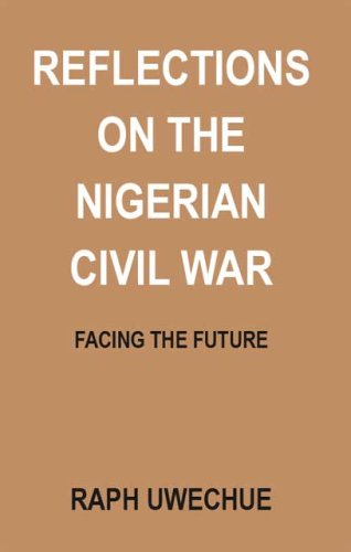 Reflections on the Nigerian Civil War: Facing the Future