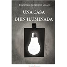 Una casa bien iluminada (Spanish Edition)