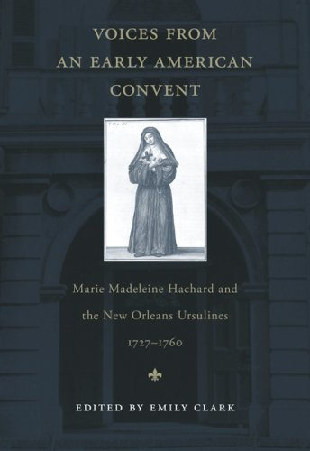 Voices from an Early American Convent: Marie Madeleine - Voices From The Pacific