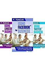 Social Media Box Set: Facebook, Twitter and LinkedIn All-In-One (2016 Edition)