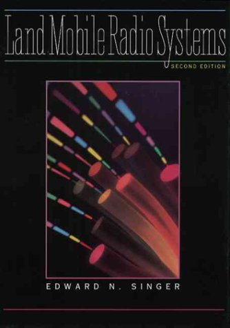 - Land Mobile Radio Systems (2nd Edition)