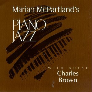 Price comparison product image Piano Jazz with Guest Charles Brown