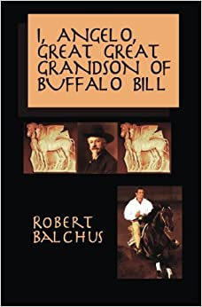 Book I, Angelo, Great Great Grandson of Buffalo Bill