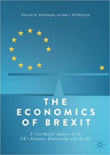 Book The Economics of Brexit: A Cost-Benefit Analysis of the UK's Economic Relationship with the EU
