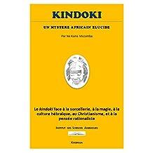 Kindoki: un Mystère Africain Elucidé (French Edition)