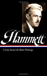 Dashiell Hammett: Crime Stories and Other Writings (Library of America)