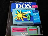 Everyday DOS, Suzanne Weixel, 1565293630
