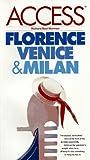 Access Florence, Venice, and Milan, Richard Saul Wurman, 0062771701