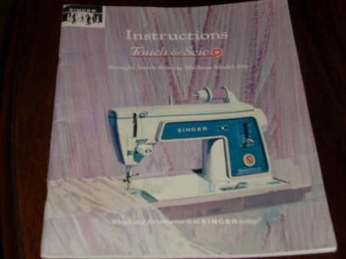 Authentic 1966 Instruction Manual for SINGER Touch & Sew STRAIGHT STITCH SEWING MACHINE MODEL 629
