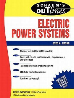 Soft Systems - Syed A. Masar: Schaum's Outline of Electrical Power Systems (Paperback); 1989 Edition
