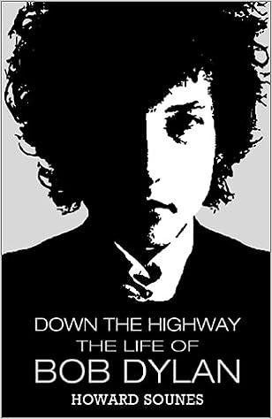 Down the Highway: The Life of Bob Dylan: Amazon.es: Sounes, Howard: Libros en idiomas extranjeros