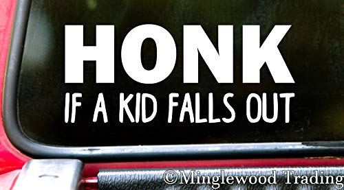 Minglewood Trading White - Honk if a Kid Falls Out 6