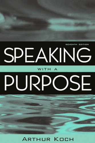 Speaking With a Purpose (7th Edition)