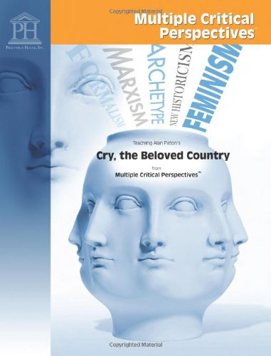Download Cry, the Beloved Country - Multiple Critical Perspectives pdf