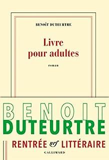 Livre pour adultes, Duteurtre, Benoît