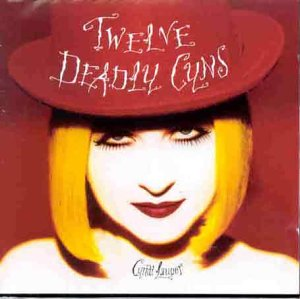 Twelve Deadly Cyns... And Then Some [The Best of Cyndi Lauper] [CASSETTE]